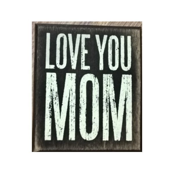 products love you mom