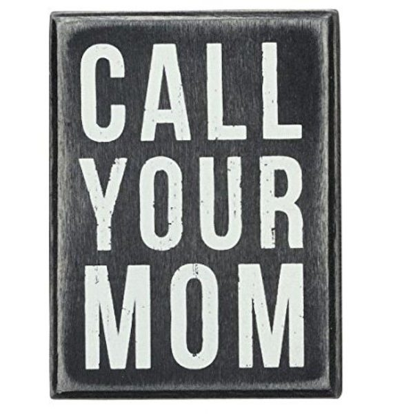 products call your mom sign 150×150